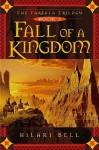 Fall of a Kingdom (Farsala Trilogy, Book 1) - Hilari Bell