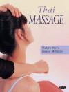 Thai Massage - Niclaire Mann, Eleanor McKenzie