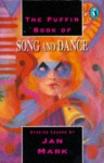 The Puffin Book of Song and Dance - Jan Mark