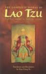 The Complete Works of Lao Tzu: Tao Teh Ching & Hau Hu Ching - Hua-Ching Ni