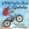 A Busy Day for a Good Grandmother - Margaret Mahy, Margaret Chamberlain