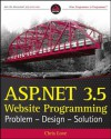 ASP.NET 3.5 Website Programming: Problem - Design - Solution - Chris Love