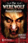 The Werewolf Hunter's Guide - Adrian Cole, Julia Bird