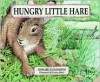 Hungry Little Hare - Howard Goldsmith
