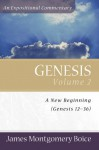 Genesis: An Expositional Commentary, Vol. 2: Genesis 12-36 - James Montgomery Boice