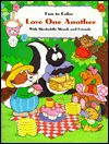 Love One Another: With Skedaddle Skunk and Friends - Diane Stortz, Kurt Liesner