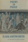 Poems in Prose - Clark Ashton Smith, Frank Utpatel