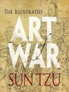 The Illustrated Art of War (Dover Military History, Weapons, Armor) - Sun Tzu