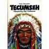 Tecumseh, Häuptling der Indianer. Ruhm und Tod des großen Mannes - Fritz Steuben, Erhard Wittek