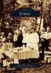 Forks - Forks Timber Museum, Larry Burtness, Chris Cook