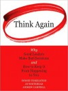 Think Again: Why Good Leaders Make Bad decisions and How to Keep it from Happening to You (Audio) - Sydney Finkelstein, Andrew Campbell, Jo Whitehead, Walter Dixon