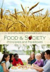 Food and Society: Principles and Paradoxes - Amy E. Guptill, Denise A Copelton, Betsy Lucal
