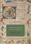 Ambrosiana at Harvard: New Sources of Milanese Chant - Thomas Forrest Kelly, Terence Bailey, Michel Huglo, John McKay, Matthew Mugmon, Anna Zayaruznaya, Matthias Roder, Jessica Berenbeim, Evan MacCarthy, Drew Massey, Sasha Siem