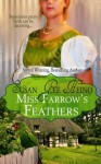Miss Farrow's Feathers - Susan Gee Heino