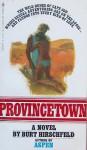 Provincetown - Burt Hirschfeld
