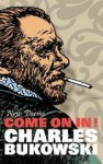 Come On In! (Trade paperback) - Charles Bukowski