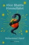 Alice Bhattis Himmelfahrt - Mohammed Hanif, Ursula Gräfe