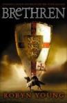 Brethren (Brethren Trilogy. #1) - Robyn Young