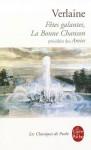 Fêtes galantes, Les Amies, La Bonne Chanson - Paul Verlaine