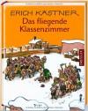 Das fliegende Klassenzimmer - Erich Kästner, Walter Trier