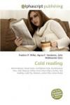 Cold Reading - Agnes F. Vandome, John McBrewster, Sam B Miller II