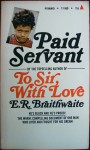 Paid Servant - E.R. Braithwaite