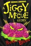 Ryan's Brain (Jiggy McCue Story) - Michael Lawrence