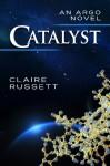 Catalyst - Claire Russett