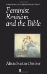 Feminist Revision and the Bible: His Life and Legacy - Alicia Suskin Ostriker