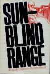 Sunblind Range - John Henry Reese