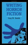 Writing Horror Fiction - Guy N. Smith