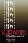 Film Scriptwriting: A Practical Manual - Dwight V. Swain, Joye R. Swain