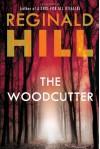 The Woodcutter - Reginald Hill