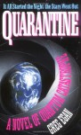 Quarantine: A Novel of Quantum Catastrophe - Greg Egan
