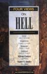 Four Views on Hell - John F. Walvoord, William Crockett, Zachary J. Hayes, Clark H. Pinnock