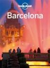 Lonely Planet Barcelona - Regis St. Louis, Anna Kaminski, Vesna Maric, Lonely Planet