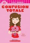 Confusion Totale (Rose Bonbon) (French Edition) - Eliza Willard