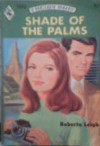 Shade Of The Palms - Roberta Leigh