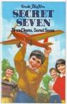 Three Cheers, Secret Seven (Enid Blyton's The Secret Seven Series Ii) - Enid Blyton