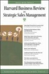 Harvard Business Review on Strategic Sales Management (Harvard Business Review Paperback Series) - Harvard Business School Press, Harvard Business School Press