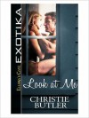 Look at Me - Christie Butler