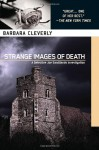 Strange Images of Death - Barbara Cleverly
