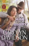A Man for Glory (Harlequin Historical) - Carolyn Davidson