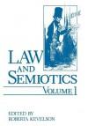 Law and Semiotics: Volume 1: 001 - Roberta Kevelson