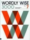 Wordly Wise 3000 : Book 7 - Kenneth Hodkinson, Sandra Adams