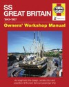 SS Great Britain 1843-1937: An Insight into the Design, Construction and Operation of Brunel's Famous Passenger Ship - Brian Lavery