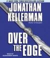 Over the Edge (Audio) - Jonathan Kellerman, Alexander Adams