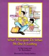 What Principals Do When No One Is Looking - Jim Grant, Irv Richardson, Patrick Belfiori