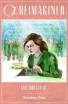 Oz Reimagined: Lost Girls of Oz - Theodora Goss, Douglas Cohen, John Joseph Adams