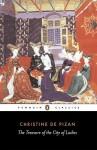 The Treasure of the City of Ladies - Christine de Pizan, Sarah Lawson